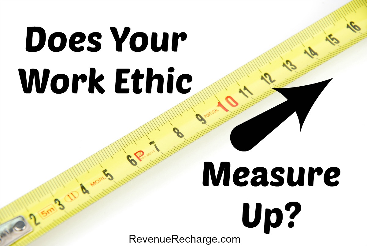 how does your work ethic measure up accountability squad does your work ethic measure up